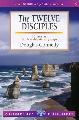 The Twelve Disciples - LifeBuilder Bible Study (Paperback)