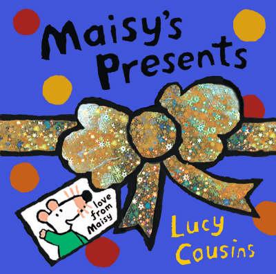 Maisy's Presents (Hardback)