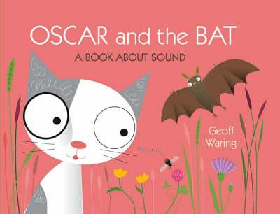 Oscar and the Bat (Hardback)