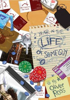 A Year in the Life of Some Guy (Paperback)