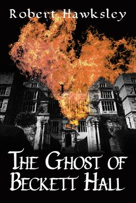The Ghost of Beckett Hall (Paperback)