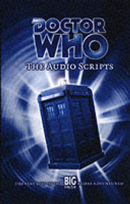 Script Book 1: Very Best of the Big Finish Audio Adventures! v. 1: The Audio Scripts - Doctor Who (Hardback)