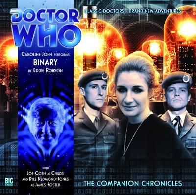 Binary - Doctor Who: The Companion Chronicles 6.09 (CD-Audio)