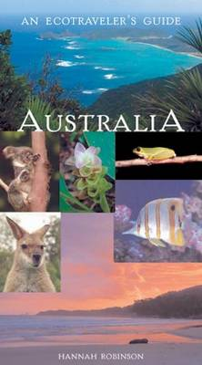 Ecotraveller's Guide to Australia - Ecotraveller's Guide (Paperback)