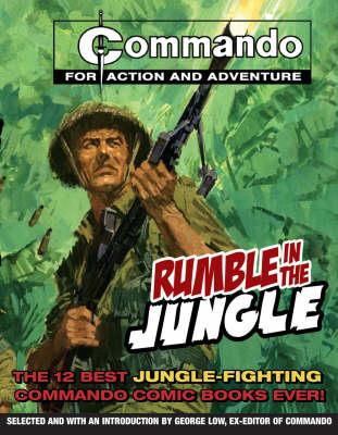 """""""Commando"""": Rumble in the Jungle (Paperback)"""