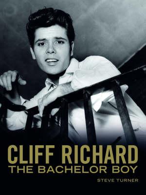 Cliff Richard: The Bachelor Boy (Hardback)