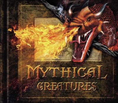 Mythical Creatures (Hardback)