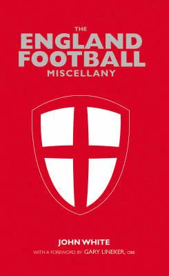 The England Football Miscellany (Hardback)