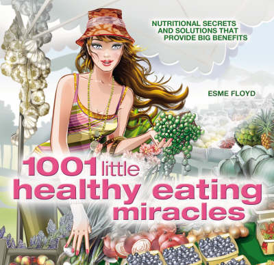 1001 Little Healthy Eating Miracles (Paperback)