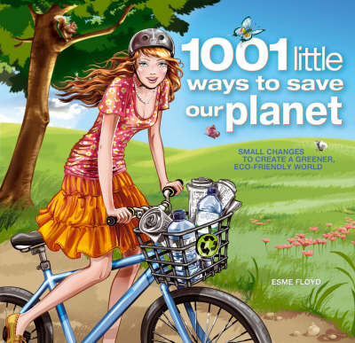 1001 Little Ways to Save Our Planet (Paperback)