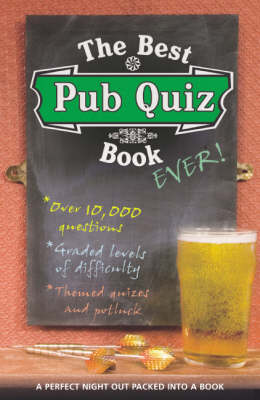 The Best Pub Quiz Book Ever! (Paperback)