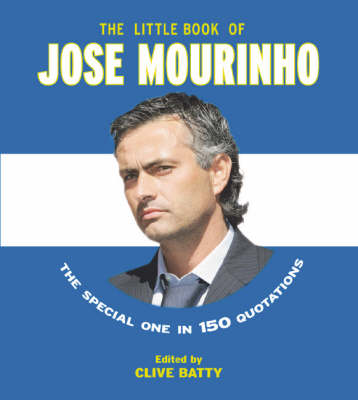 The Little Book of Jose Mourinho (Paperback)