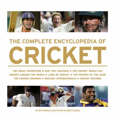 The Complete Encyclopedia of Cricket (Hardback)