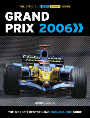 Grand Prix 2006: The Official ITV Sport Guide (Paperback)