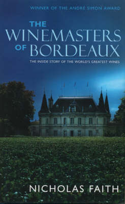 Winemasters of Bordeaux (Paperback)