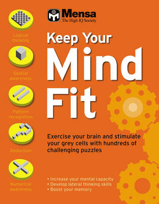Mensa: Keep Your Mind Fit (Paperback)