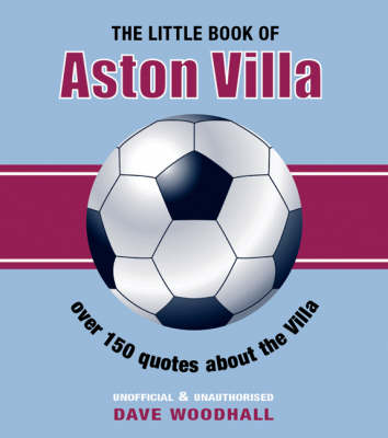 The Little Book of Aston Villa (Paperback)