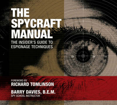 The Spycraft Manual: The Apollo Missions in the Astronauts Own Words (Paperback)
