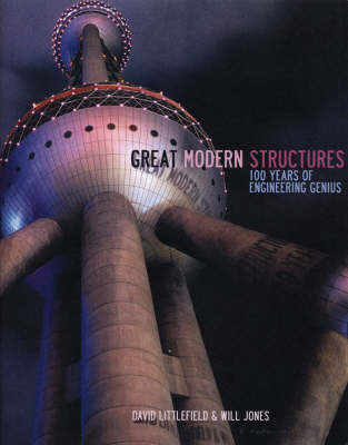 Great Modern Structures (Hardback)
