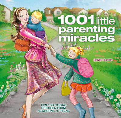 1001 Little Parenting Miracles (Paperback)