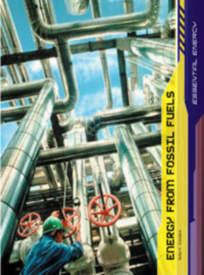 Fossil Fuels - Raintree Freestyle: Energy Essentials S. (Paperback)