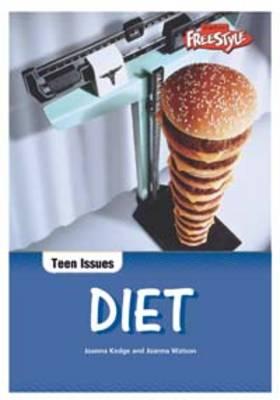 Diet - Raintree Freestyle: Teen Issues (Paperback)