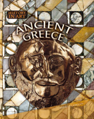 Ancient Greece - History in Art (Paperback)