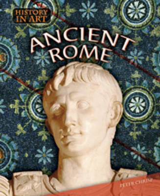 Ancient Rome - History in Art (Paperback)