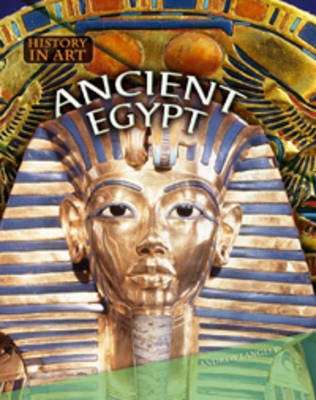 Ancient Egypt - History in Art (Paperback)
