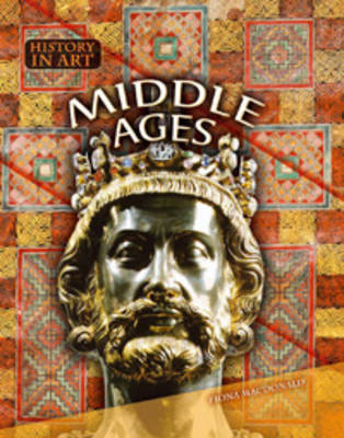 Middle Ages - History in Art (Paperback)