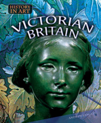 Victorian Britain - History in Art (Paperback)