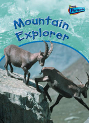 Mountain Explorer - Raintree Perspectives: Habitat Explorer (Paperback)