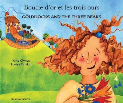 Goldilocks and the Three Bears (English/French) (Paperback)