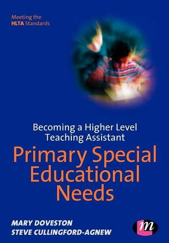 Becoming a Higher Level Teaching Assistant: Primary Special Educational Needs - Higher Level Teaching Assistants Series (Paperback)