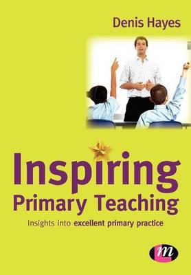 Inspiring Primary Teaching - Teaching Handbooks Series (Paperback)