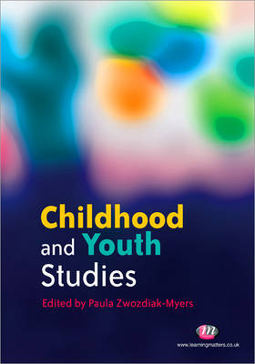 Childhood and Youth Studies - Childhood and Youth Studies Series (Paperback)