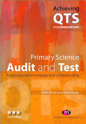 Primary Science: Audit and Test - Achieving QTS Series (Paperback)