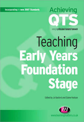 Teaching Early Years Foundation Stage - Achieving QTS Series (Paperback)