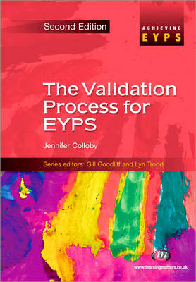 The Validation Process for EYPS - Achieving EYPS Series (Paperback)