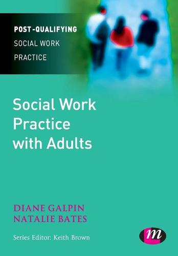 Social Work Practice with Adults - Post-Qualifying Social Work Practice Series (Paperback)