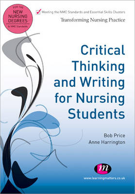 Critical Thinking and Writing for Nursing Students - Transforming Nursing Practice Series (Paperback)