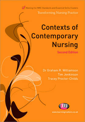 Contexts of Contemporary Nursing - Transforming Nursing Practice Series (Paperback)