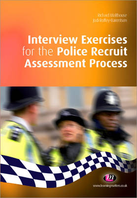 Interview Exercises for the Police Recruit Assessment Process - Practical Policing Skills Series (Paperback)