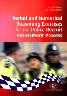 Verbal and Numerical Reasoning Exercises for the Police Recruit Assessment Process - Practical Policing Skills Series (Paperback)