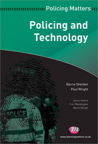 Policing and Technology - Policing Matters Series (Paperback)