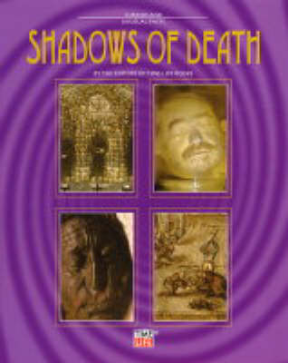 Shadows of Death - Curious & unusual facts (Hardback)