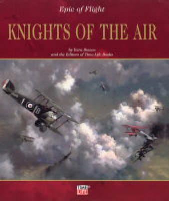 Knights of the Air - Epic of Flight S. (Hardback)