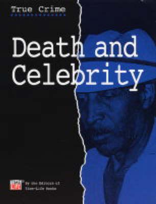 Death and Celebrity (Hardback)