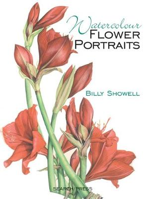 Watercolour Flower Portraits (Hardback)