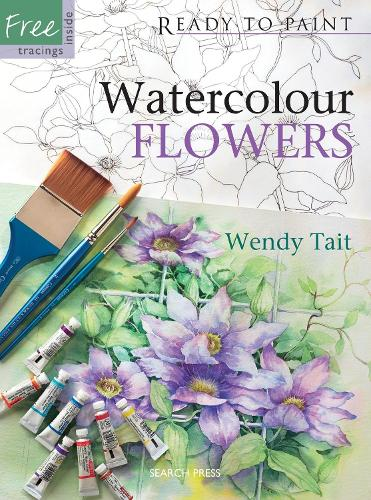 Ready to Paint: Watercolour Flowers - Ready to Paint (Paperback)